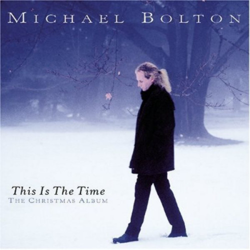MICHAEL BOLTON This Is The Time.jpg